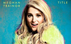 Nick Tunes: Meghan Trainor leaves room for improvement
