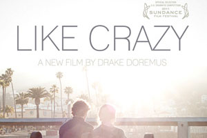 Like Crazy gives a new take on love