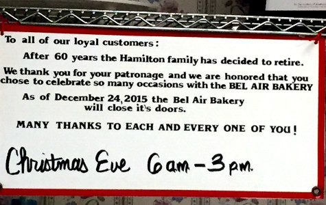 This sign hangs in the back of the Bel Air Bakery as a notice to their customers about their decision to close. The Bel Air Bakery will close on Christmas Eve.