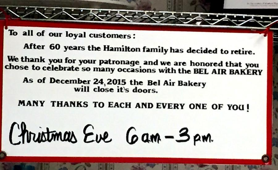 This+sign+hangs+in+the+back+of+the+Bel+Air+Bakery+as+a+notice+to+their+customers+about+their+decision+to+close.+The+Bel+Air+Bakery+will+close+on+Christmas+Eve.